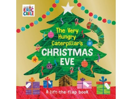 The Very Hungry Caterpillar's Christmas Eve 9780241350249