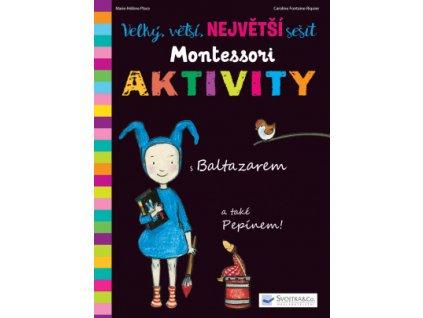 Velký, větší, NEJVĚTŠÍ sešit Montessori Aktivity