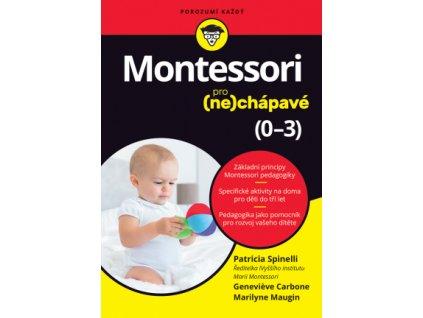 Montessori pro (ne)chápavé (0–3 roky) - lehce ohlý spodní růžek na přední obálce