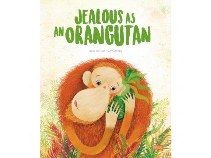 jealous as an orangutan