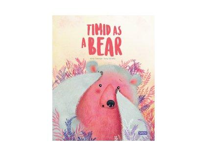 timid as a bear
