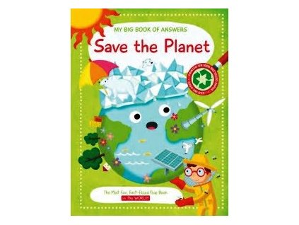 My Big Book Of Answers: Save The Planet