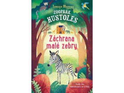 Zoopark Hustoles: Záchrana malé zebry