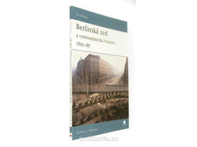 Berlínská zeď a vnitroněmecká hranice 1961-89