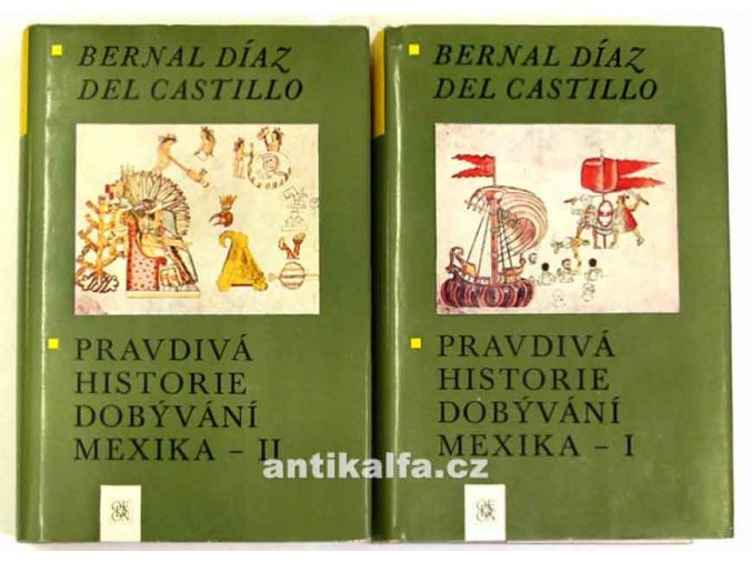 Pravdivá historie dobývání Mexika