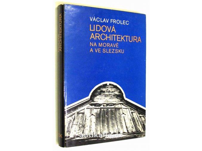 Lidová architektura na Moravě a ve Slezsku