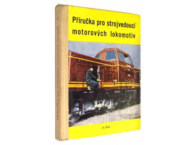 Příručka pro strojvedoucí motorových lokomotiv II.