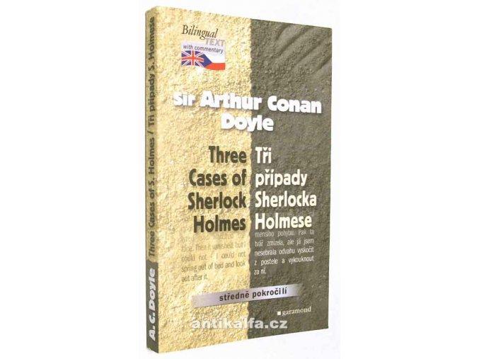 Three cases of Sherlock Holmes - Tři případy Sherlocka Holmese