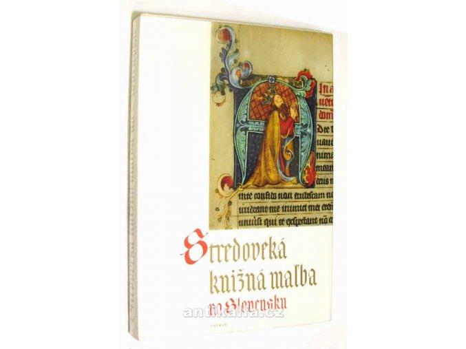 Stredoveká knižná mal'ba na Slovensku
