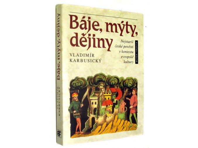 Báje, mýty, dějiny