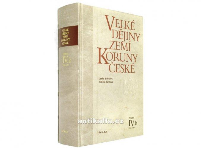Velké dějiny zemí Koruny české IVb.