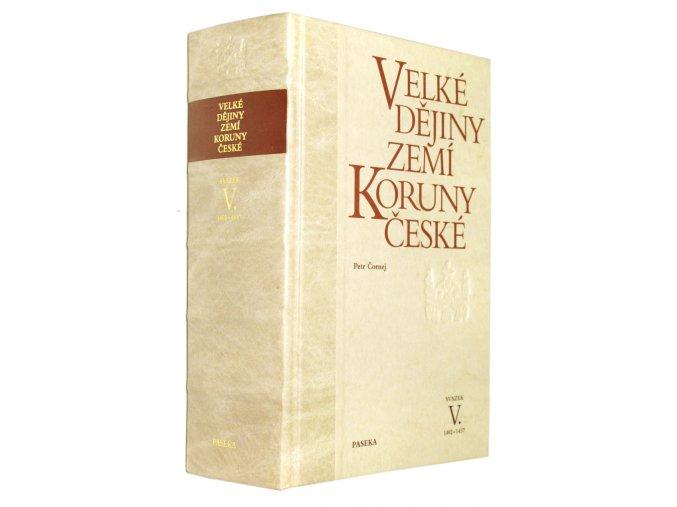 Velké dějiny zemí Koruny české V.