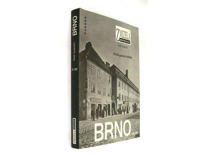 Brno - průmyslové město