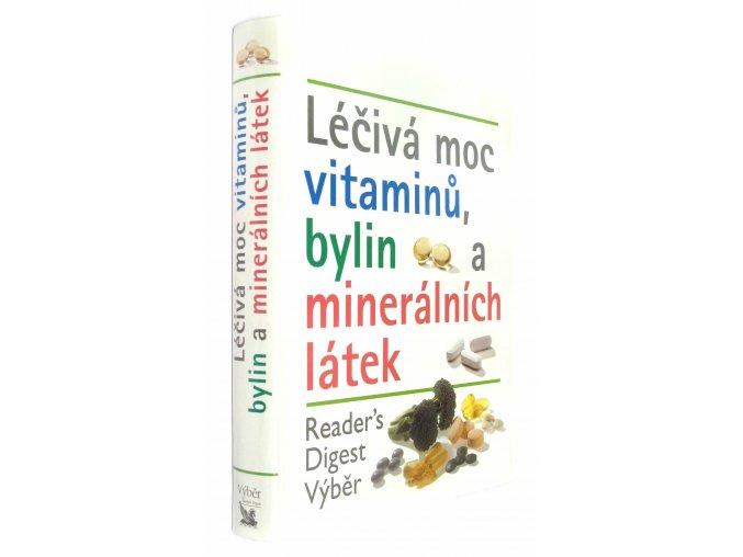 Léčivá moc vitaminů, bylin a minerálních látek