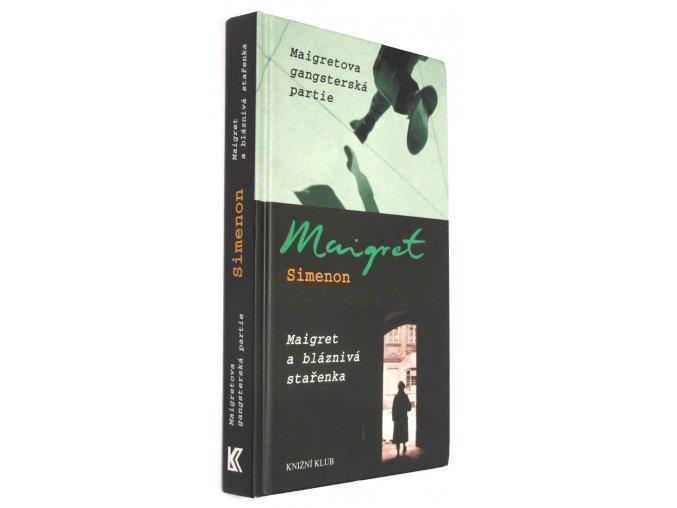 Maigret a bláznivá stařenka