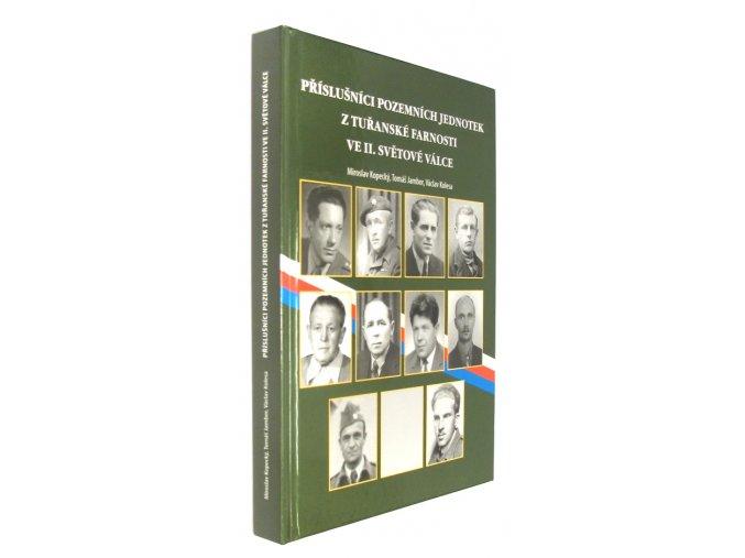 Příslušníci pozemních jednotek z tuřanské farnosti ve II. světové válce