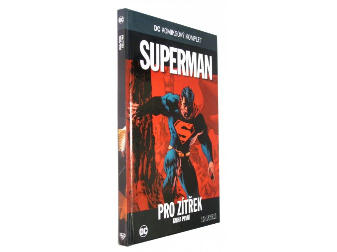 Superman: Pro zítřek I.