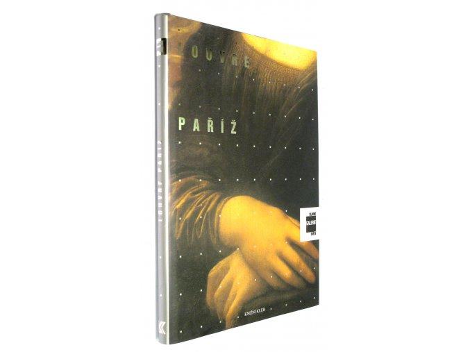 Louvre - Paříž