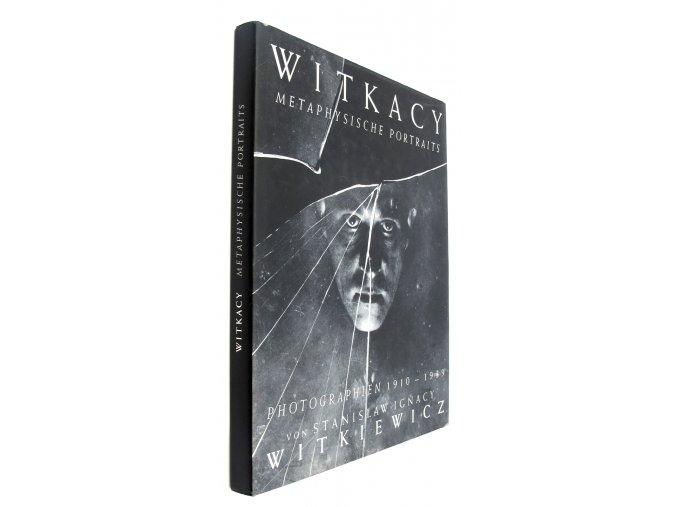 Witkacy, metaphysische Portraits