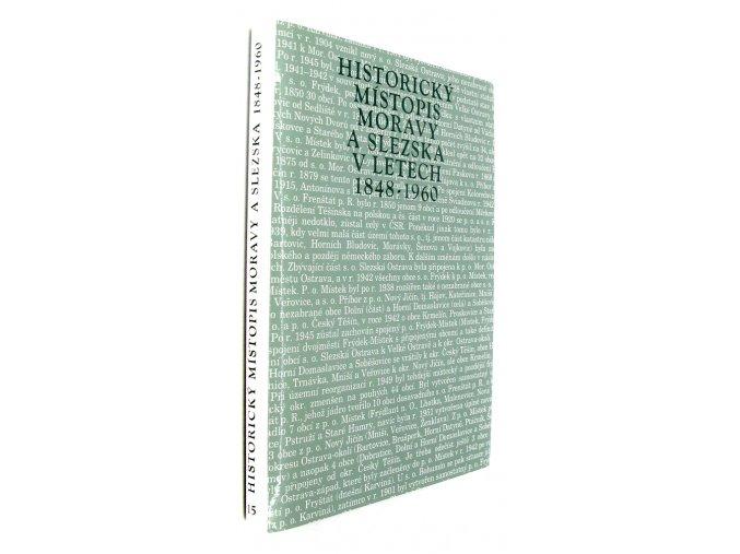 39 779 historicky mistopis moravy a slezska v letech 1848 1960 xv