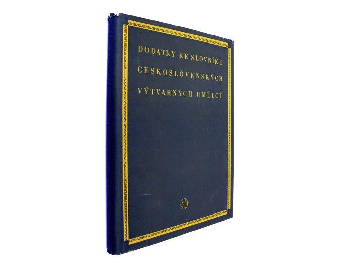 42 597 dodatky ke slovniku ceskoslovenskych vytvarnych umelcu