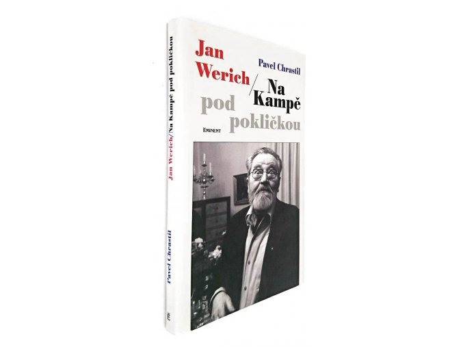 Jan Werich : na Kampě pod pokličkou