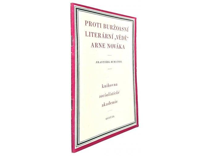 """Proti buržoasní literární """"vědě"""" Arne Nováka"""