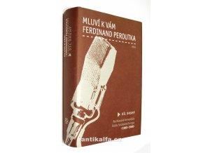 Mluví k vám Ferdinand Peroutka II.