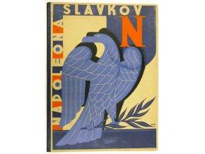 Slavkov: Napoleon - Austerlitz 1805-1931