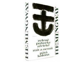 Zelené pahorky africké, Mít a nemít, Pátá kolona