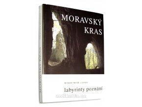Moravský kras : labyrinty poznání