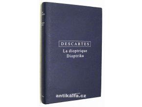 La dioptrique - Dioptrika