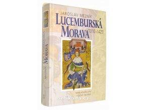 Lucemburská Morava 1310-1423