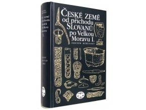 České země od příchodu Slovanů po Velkou Moravu I.