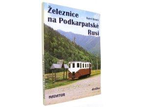 Železnice na Podkarpatské Rusi