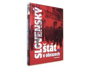 Slovenský štát v obrazech