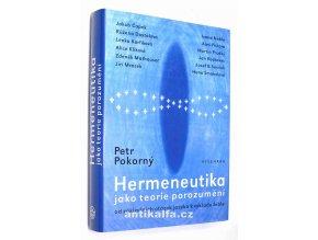 Hermeneutika jako teorie porozumění