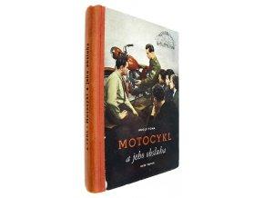Motocykl a jeho obsluha