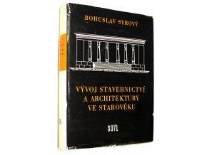 Vývoj stavebnictví a architektury ve starověku