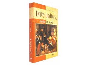 Dějiny hudby V.