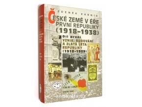 České země v éře První republiky I.