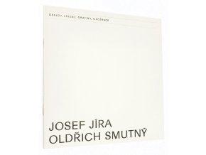 Josef Jíra - Oldřich Smutný