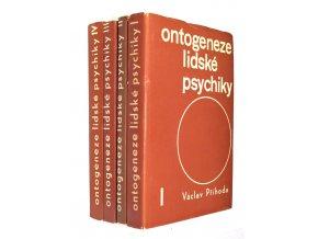 Ontogeneze lidské psychiky I. - IV.