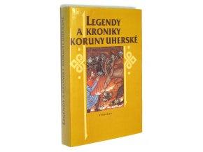 Legendy a kroniky Koruny uherské