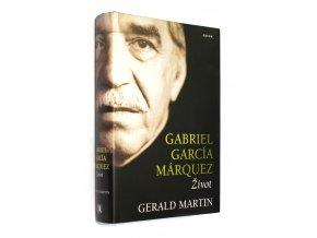 Gabriel García Márquez : život