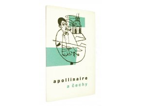 Guillaume Apollinaire a Čechy