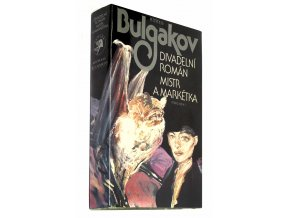 Divadelní román, Mistr a Markétka
