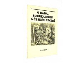 O dada, surrealismu a českém umění