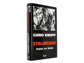 Stalingrad : peklo na Volze