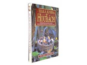 Velká kniha o houbách